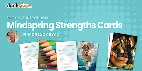 Deckhive Introduces… Strengths Cards (with Dr Lucy Ryan) tickets