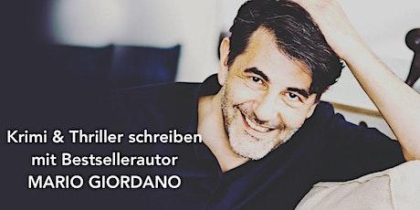 Krimi & Thriller schreiben mit Mario Giordano Tickets
