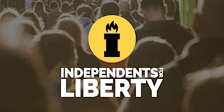 Independents for Liberty 2021 Conference tickets