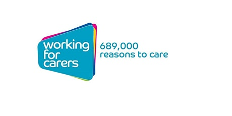 Balancing Working & Caring - Working for Carers Programme tickets