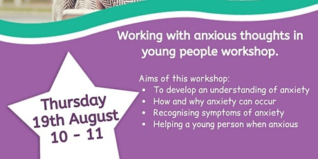Working with anxious  thoughts in young people workshop tickets