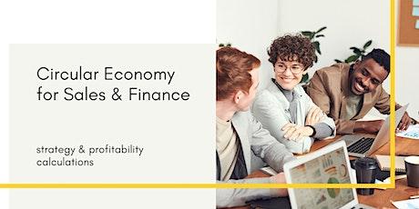 Circular Economy for Sales & Finance: strategy & profitability calculations bilhetes