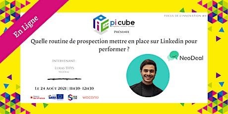 Focus de l'innovation #11 : Prospecter sur LinkedIn billets