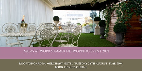 Mums at Work Summer Party Networking Event tickets