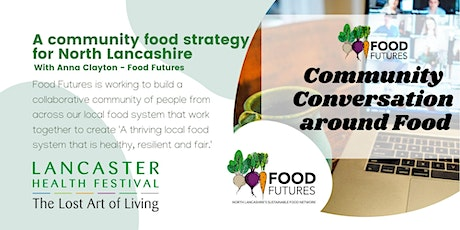 Launch of Our FoodFutures - Lancaster Health Festival tickets