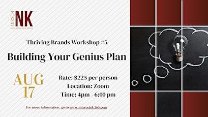 Thriving Brands Workshop: Building Your Genius Plan tickets