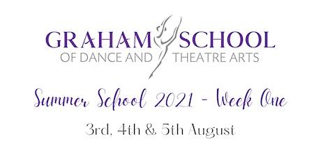 Summer School  2021 - Week One - Graham School of Dance & Theatre Arts tickets