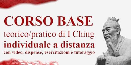 Corso Base di I Ching individuale a distanza biglietti
