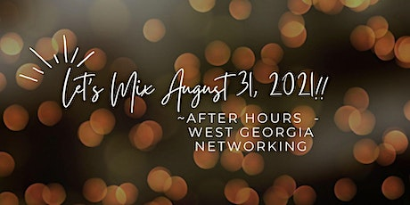 West Georgia Networking AFTER HOURS tickets