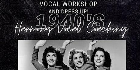 1940's Vocal Workshop tickets