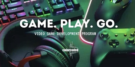Game. Play. Go. Level  1: Intro to Video Game Development tickets