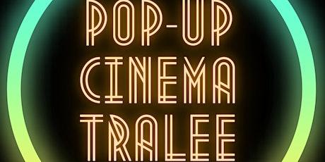Pop-Up Drive-In Cinema Tralee tickets