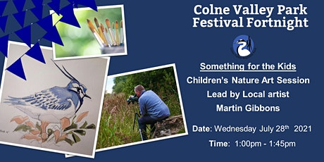 Children's Nature Art Session with Martin Gibbons - 1pm tickets