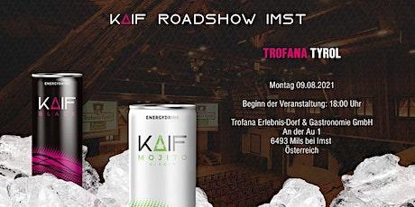 KAIF Roadshow Tirol, Mils bei Imst Tickets
