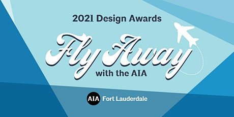 2021 AIA Fort Lauderdale Design Awards Sponsorships tickets