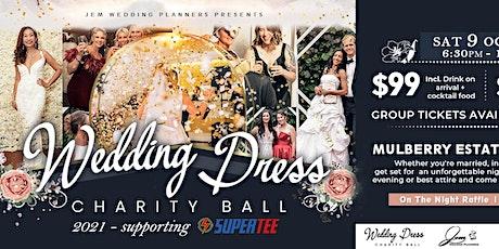 Wedding Dress Charity Ball 2021 tickets