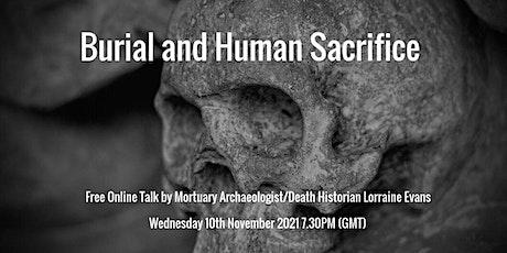Burial and Human Sacrifice tickets