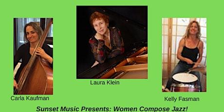 Women Compose Jazz - The Laura Klein Trio tickets