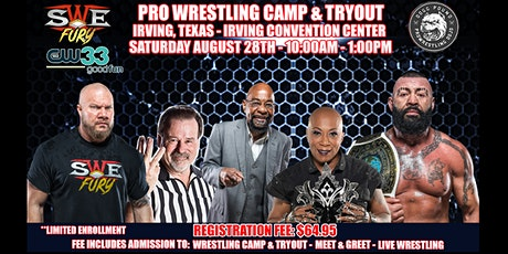 SWE FURY TV'S PRO WRESTLING CAMP & TRYOUT tickets
