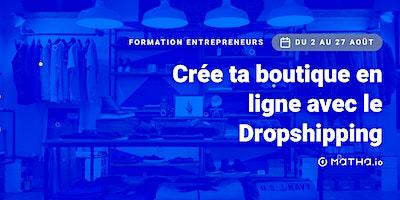 [FORMATION] Shopify : créez une boutique en ligne rentable  (août)