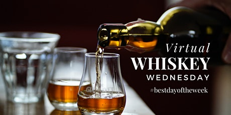 Virtual Whiskey Wednesday- July 28 tickets