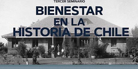 Tercer Seminario Bienestar en la Historia de Chile 2/2 boletos