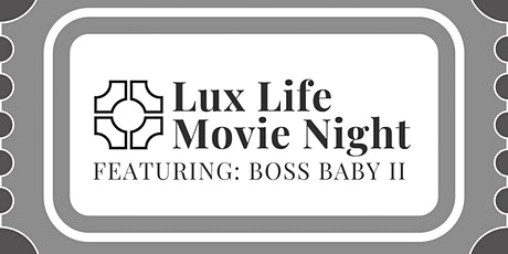 Lux Life End of Summer Movie Night tickets