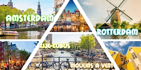 Amsterdam & Rotterdam & Moulins à Vents & Kijk-Kubus = billets