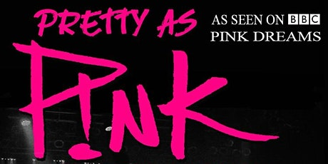 Pretty As Pink tickets