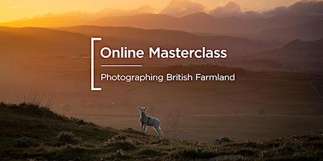 Online Masterclass | Photographing British Farmland tickets