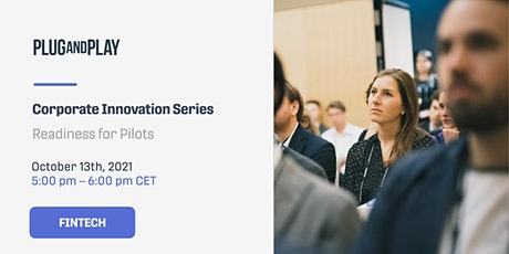 Corporate Innovation Series: Readiness for Pilots Tickets