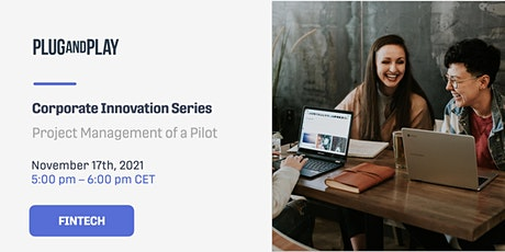 Corporate Innovation Series: Project Management of a Pilot Tickets