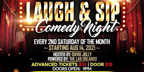 LAUGH & SIP COMEDY  NIGHT tickets