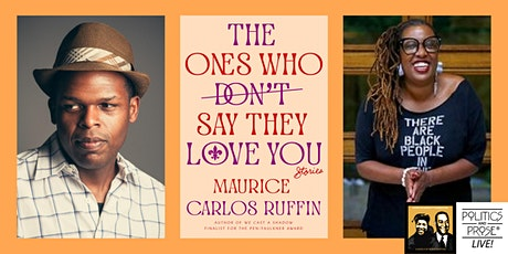 P&P Live! Maurice Carlos Ruffin | THE ONES WHO DON'T SAY THEY LOVE YOU tickets