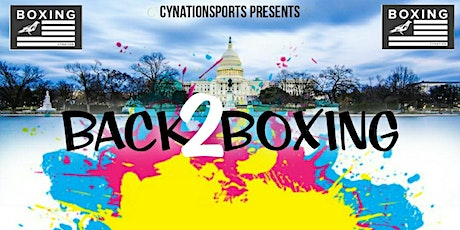 CYNATION SPORTS PRESENTS BACK 2 BOXING tickets