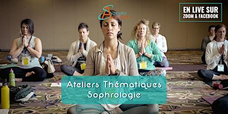 Ateliers thématiques autour de la Sophrologie billets