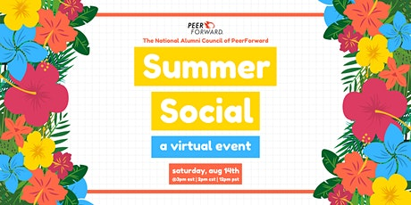 "The National Alumni Council of PeerForward Presents ""Summer Social 2021"" tickets"