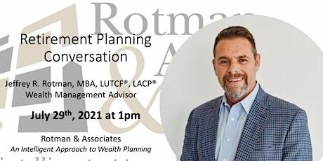 A Unique Retirement Planning Conversation tickets