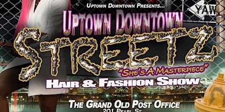 UPTOWN DOWNTOWN STREETZ- She's A Masterpiece tickets
