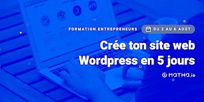[FORMATION] Crée ton site en 5 jours sur Wordpress (août)