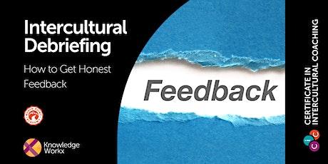 Intercultural Debriefing: How to get honest feedback tickets