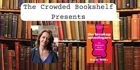 """Author Event with Rosie Wilby """"The Breakup Monologues"""" tickets"""