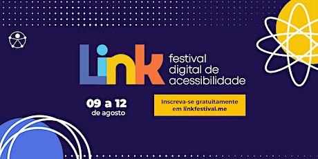 Link Festival Digital de Acessibilidade biglietti