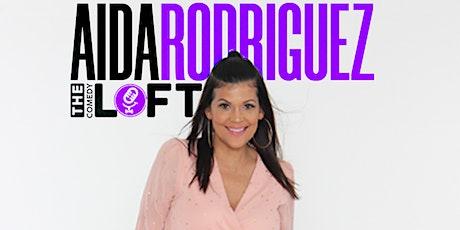 The Comedy Loft presents Aida Rodriguez (Netflix, HBO) tickets
