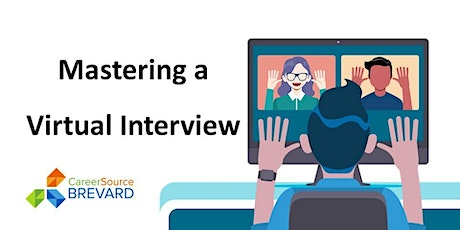 Mastering a Virtual Interview tickets