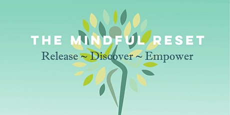 The Mindful Reset 2021 tickets