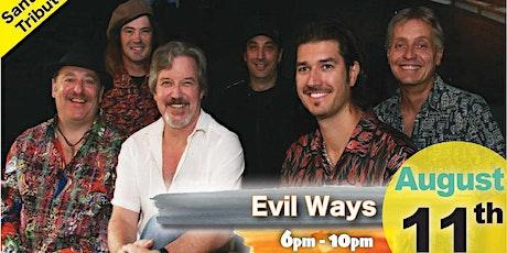 Evil Ways -Santana Tribute Playing Live at Whiskey Island Still & Eatery! tickets