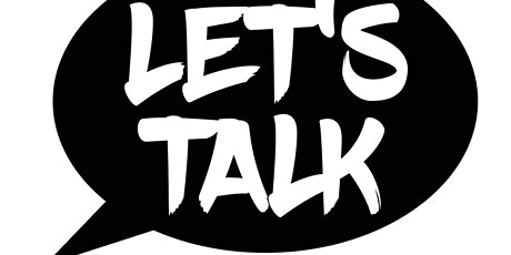 Let's Talk! Continuing a Conversation About Building Racial Justice at Work tickets