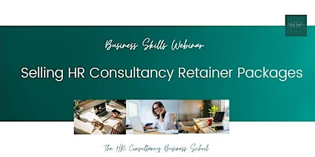 Selling HR Consultancy Retainer Packages tickets