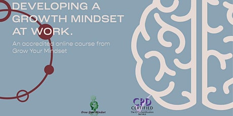 How to Develop a Growth Mindset at Work tickets